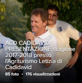 ACD CADIDAVID PRESENTAZIONE stagione 2017-2018 presso l'Agriturismo Letizia di Cadidavid  PRIMA SQUADRA partecipante al camp.reg. Veneto di Promozione
